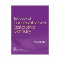 CBS Publishers Textbook of Conservative and Restorative Dentistry By Sikri 2020