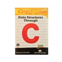 Data Structures Through C - 2nd Edition By Kanetkar