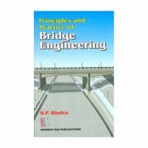 Dhanpat Rai Publications Principles And Practice of Bridge Engineering By Bindra