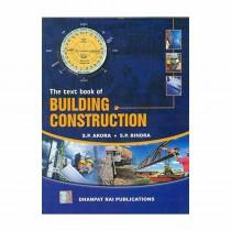 Dhanpat Rai Publications The Textbook of Building Construction By Bindra,Arora