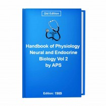 Handbook of Physiology Neural and Endocrine Biology Vol 2 by APS