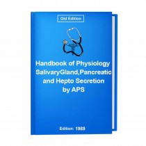 Handbook of Physiology Salivary Gland,Pancreatic and Hepto Secretion by APS