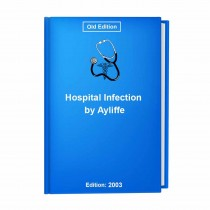 Hospital Infection by Ayliffe