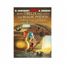 How Obelix Fell Into The Magic Potion By Goscinny Rene