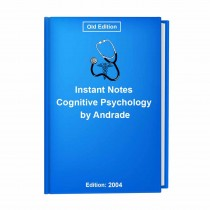 Instant Notes Cognitive Psychology by Andrade