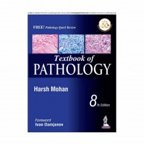 Jaypee Brothers Text Book Of Pathology (with free Pathology Quick Review) 8th Edi By Harsh Mohan