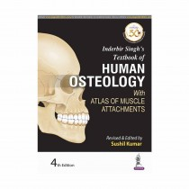 Jaypee Brothers Textbook of Human Osteology (With Atlas of Muscle Attachments) 4th edi By Inderbir singh