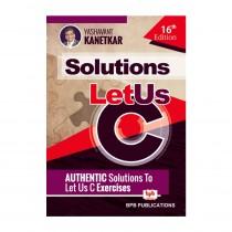 Let Us C Solutions - 16th Edi. By Kanetkar