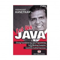Let Us Java - 3rd Edition By Kanetkar