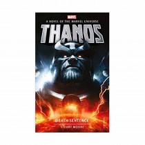 Marvel Novels-Thanos Death Sentence By Stuart Moore
