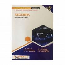 Nirali Prakashan Algebra Mathematics (P-1) For F.Y. B.Sc. By Bhagat & Other