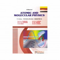 Nirali Prakashan Atomic & Molecular Physics For T. Y. B.Sc Sem I By Aghav & Other