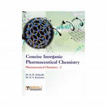 Nirali Prakashan Concise Inorganic Pharmacy Chemistry I For D. Pharmacy I Year By Mahadik & Other
