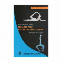 Nirali Prakashan Health and Physical Education For Class 11 and Class 12 By Kangane