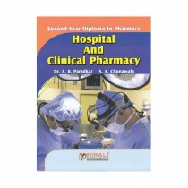 Nirali Prakashan Hospital & Clinical Pharmacy For D.Pharmacy II Year By Paradkar,Chunawala