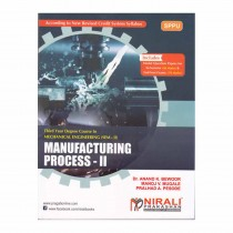 Nirali Prakashan Manufacturing Process II For TE Sem II Mechanical By Sanap, Bewoor
