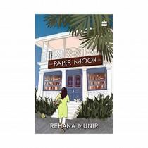 Paper Moon A Novel By Rehana Munir