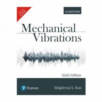 Pearson Publication Mechanical Vibrations 6th Edi By Rao