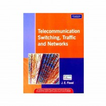 Pearson Publication Telecommunications Switching, Traffic And Networks 1st Edi By Flood