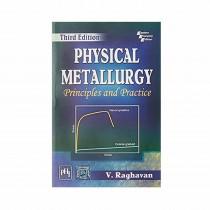 PHI Publication Physical Metallurgy 3rd Edi By Raghavan