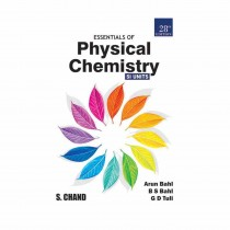 S Chand Publication Essentials Of Physical Chemistry By Bahl,Tuli