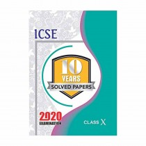 Sparkles Books ICSE 10 Years Solved Papers For 2020 Examination Class 10