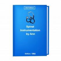 Spinal Instrumentation by Ann