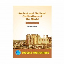Success Publication Ancient and Medieval Civilizations of the World For MA II (SEM III) by Kalbhor