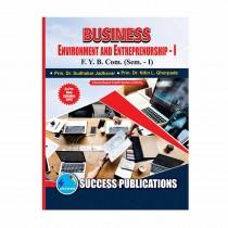 Success Publication Busines Environment and Entrepreneurship For FY BCom (SEM I) by Jadhvar and Others