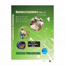 Success Publication Business Economics (Macro) For SY BCom by Khedkar and Others