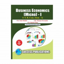 Success Publication Business Economics (Micro) For FY BCom (SEM I) by Shaikh and Others
