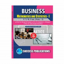 Success Publication Business Mathematics and Statistics For FY BCom (SEM I) by Kakade and Others