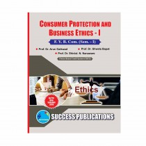 Success Publication Consumer Protection and Ethics For FY BCom (SEM I) by Gaikwad and Others