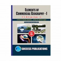 Success Publication Element of Commercial Geography For FY BCom (SEM I) by Salunkhe and Others