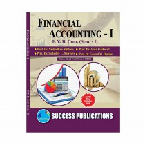 Success Publication Financial Accounting For FY BCom (SEM I) by Gaikwad and Others