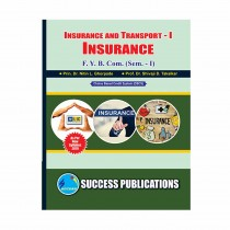 Success Publication Insurance and Transport For FY BCom (SEM I) by Ghorpade and Others