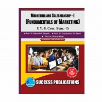 Success Publication Marketing and Salesmanship For FY BCom (SEM I) by Rawal and Others