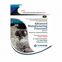 Techknowledge Publications Advanced Manufacturing Processes by Chinchanikar For Mechanical Engineering Sem 8