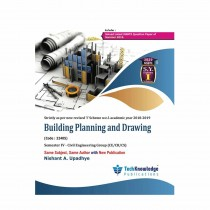 Techknowledge Publications Building Planning & Drawing by Upadhye For Civil Engineering Sem 4