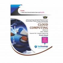 Techknowledge Publications Cloud Computing by Goyal For Computer Science Engineering Sem 8