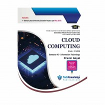 Techknowledge Publications Cloud Computing by Goyal For Information Technology Engineering Sem 6