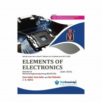 Techknowledge Publications Elements of Electronics by Katre For Electrical Engineering Sem 2