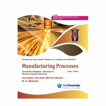 Techknowledge Publications Manufacturing Processes by Salunke For Mechanical Engineering Sem 4