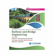 Techknowledge Publications Railway & Bridge Engineering by Upadhye For Civil Engineering Sem 4
