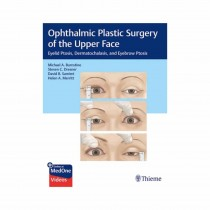 Thieme Ophthalmic Plastic Surgery of the Upper Face 1st Edi By Burnstine 2019