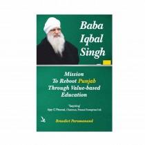 Vishwakarma Publication Baba Iqbal Singh Mission to reboot Punjab Through Value (PB) Based Education By Paramanand