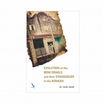 Vishwakarma Publication Evolution of The Bene Israels and their Synagogues in The Konkan By Judah