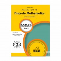 Vision Publications Discrete Mathematics For FY BCs Sem I By Ahire