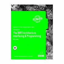 Vision Publications The 8051 Architecture, Interfacing And Programming SY BCs Sem II By Arvind